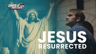 The Resurrection of Jesus (Drive Thru History)