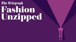 video: Fashion Unzipped podcast: How social media is impacting the body image of a generation