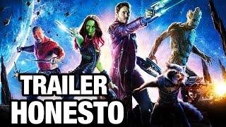 Trailer Honesto - Guardianes de la Galaxia