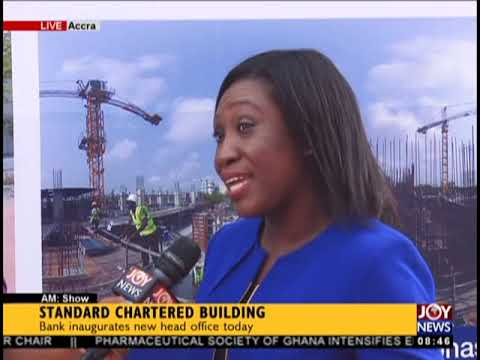 Standard Chartered Building - AM Show on JoyNews (3-10-18)