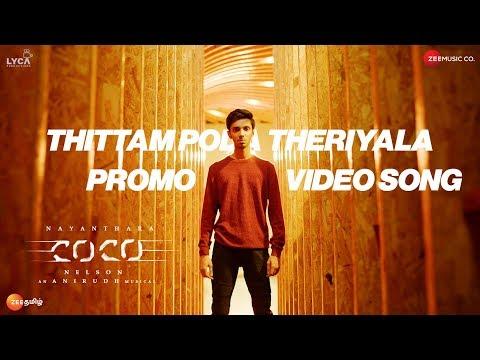 Download Kolamaavu Kokila (CoCo) | Thittam Poda Theriyala Promo Video Song | Nayanthara | Anirudh Ravichander HD Mp4 3GP Video and MP3