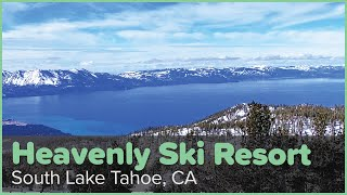 Heavenly Ski Resort Overview | South Lake Tahoe, CA