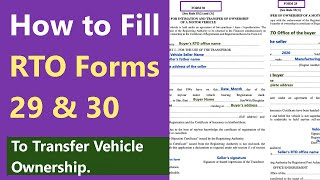 How to Fill RTO Forms 29 and 30