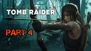 Shadow of the Tomb Raider ???? ► Part 4◄ HD Gameplay (Deutsch) [ohne Kommentar]