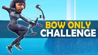 BOW ONLY CHALLENGE