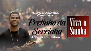 PRETINHO DA SERRINHA | Projeto Viva O Samba Lisboa