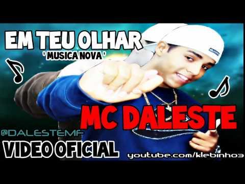 MC DALESTE - EM TEU OLHAR ♫ MUSICA NOVA 2013 (THG PROD) SIGAM: @KLEBINHO3 letöltés