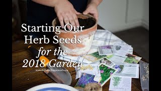 Starting Our Herb Seeds for the 2018 Garden