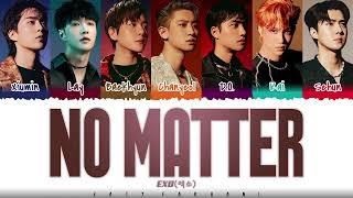 EXO - 'NO MATTER' (훅!) Lyrics [Color Coded_Han_Rom_Eng]