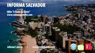 Informa Salvador, programa 11 - 22 de setembro de 2014