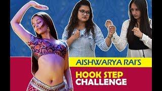 Aishwarya Rai Bachchan's  HOOK STEP CHALLENGE