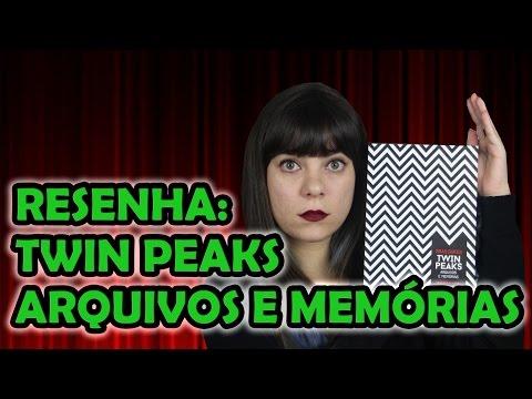 Twin Peaks: Arquivos e Memórias - Brad Dukes [RESENHA]