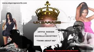 Artful Dodger ft. Michelle Escoffrey - Think About Me