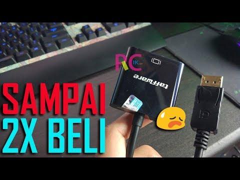 Review Kabel Adapter Display Port ke VGA D-SUB: Tonton Ini Dulu Sebelum Beli Supaya Tidak Menyesal!