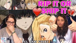 ¿KANEKI Y KAORI JUNTOS? | RIP IT OR SHIP IT [Anime Edition] | El Duo Friki