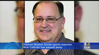 Globe Sports Reporter Nick Cafardo Has Died