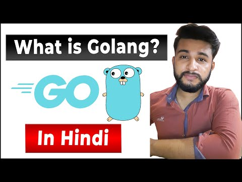 What is golang used for | golang Features in HINDI | Be a Programmer