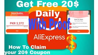 Get 20 Doller Daily free from AliExpress / and How to claim your 20 Doller /Free 20$ Coupon