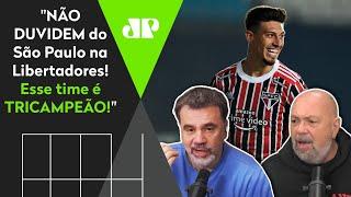 'Há muito tempo eu não via o São Paulo assim em Libertadores!' Veja debate