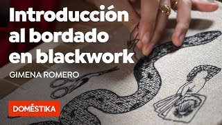 Introducción Al Bordado En Blackwork — Curso Online De Gimena Romero