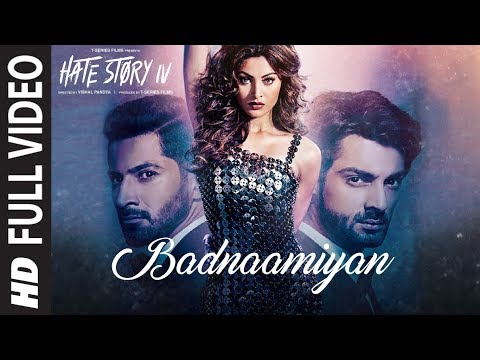 Download Badnaamiyan Full Video Song |  Hate Story IV | Urvashi Rautela | Karan Wahi | Armaan Malik Mp4 HD Video and MP3