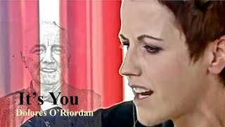 It's You Music Video (Dolores O'Riordan of The Cranberries)