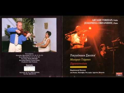 Zigeunerweisen by Sarasate    violin-Artash Terzian,piano-Zozefina Orfanidi