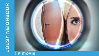 Lousy Neighbour. Russian Movie. Romantic Comedy. English Subtitles. StarMediaEN
