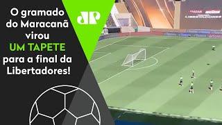 Exclusivo: Olha como está o gramado do Maracanã para a final da Libertadores