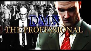 DMX - The Professional - Hitman: Blood Money (HD)