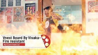 Vnext board by Visaka | Fire resistant | Ad Commercial | Raasta Studios
