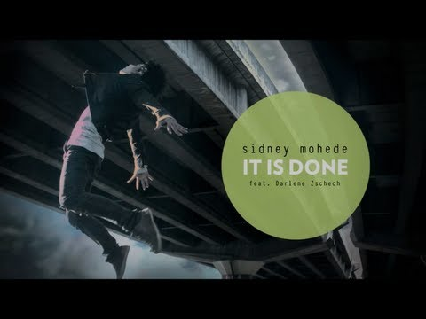 Música It Is Done (feat. Sidney Mohede)