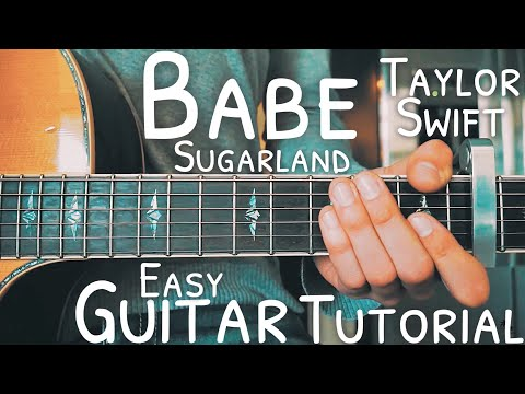 Babe Sugarland Taylor Swift Guitar Tutorial // Babe Guitar // Lesson #467