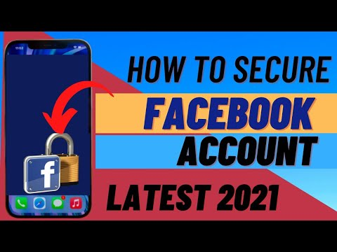 How To Secure Facebook Account In 2021! How i Secure My Facebook Account From Hackers ! New 2021