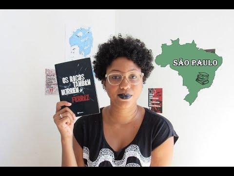 Os ricos também morrem - Ferréz | Lendo o Brasil | Passos entre Linhas