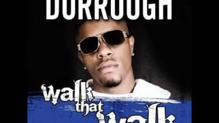 Dorrough- Walk That Walk (Instrumental)