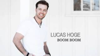 Lucas Hoge - Boom Boom (Audio)