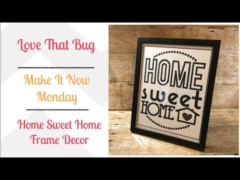 mp4 Home Sweet Home Frame, download Home Sweet Home Frame video klip Home Sweet Home Frame
