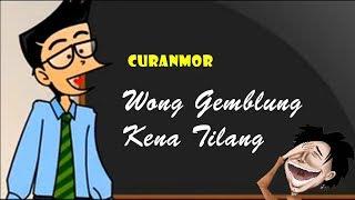 Curanmor - Wong Gemblung Ditilang | Humor Ngapak Cilacap