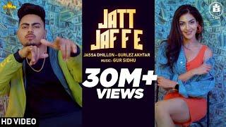 Jatt Jaffe (Official Video) Jassa Dhillon - Gurlej Akhtar   Gur Sidhu   New Punjabi Song 2020