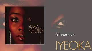 Sinnerman   Iyeoka (Official Audio Video)