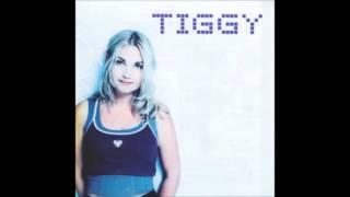 Why Tiggy
