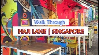 HAJI LANE | SINGAPORE | Quirky Cafes, Wall Art, Fashion Boutique, Hipster Vibes