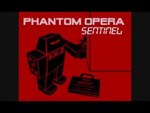 "PHANTOM OPERA ""Sentinel"" samples:"