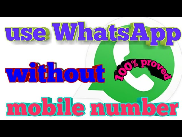 Use WhatsApp without mobile number || fake WhatsApp number