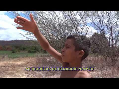 As riquezas de Senador Pompeu (02) Riacho do Meio