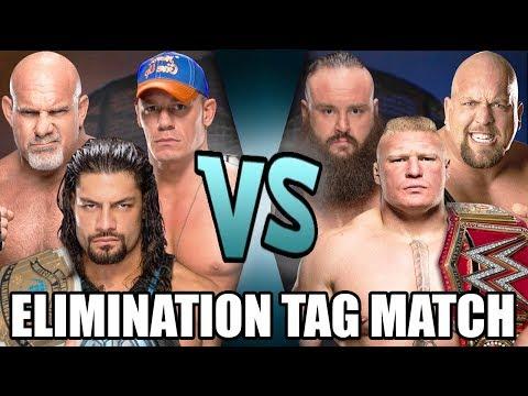 Goldberg, Roman Reigns & John Cena vs Braun Strowman, Brock Lesnar & Big Show (Elimination Tag)