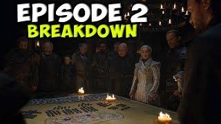 Game Of Thrones Season 8 Episode 2 Breakdown!