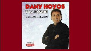 DANY HOYOS 2009 Para estar contigo