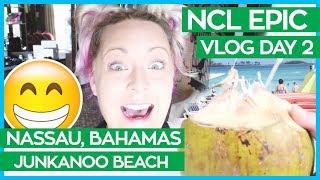 Junkanoo Beach Nassau Bahamas   Norwegian Epic Cruise Vlog Day 02